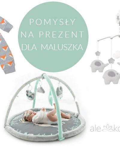 Pomysły na prezent dla noworodka