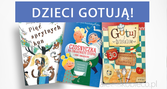 Książki kucharskie dla dzieci