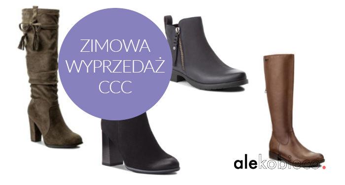 Zimowa wyprzedaż butów w CCC 2019