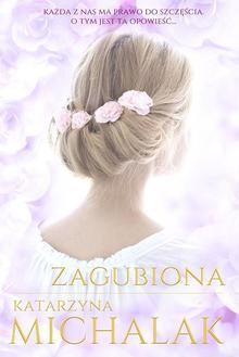 Zagubiona - Katarzyna Michalak