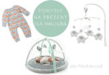 Pomysły na prezenty dla noworodka nie tylko na Baby Shower